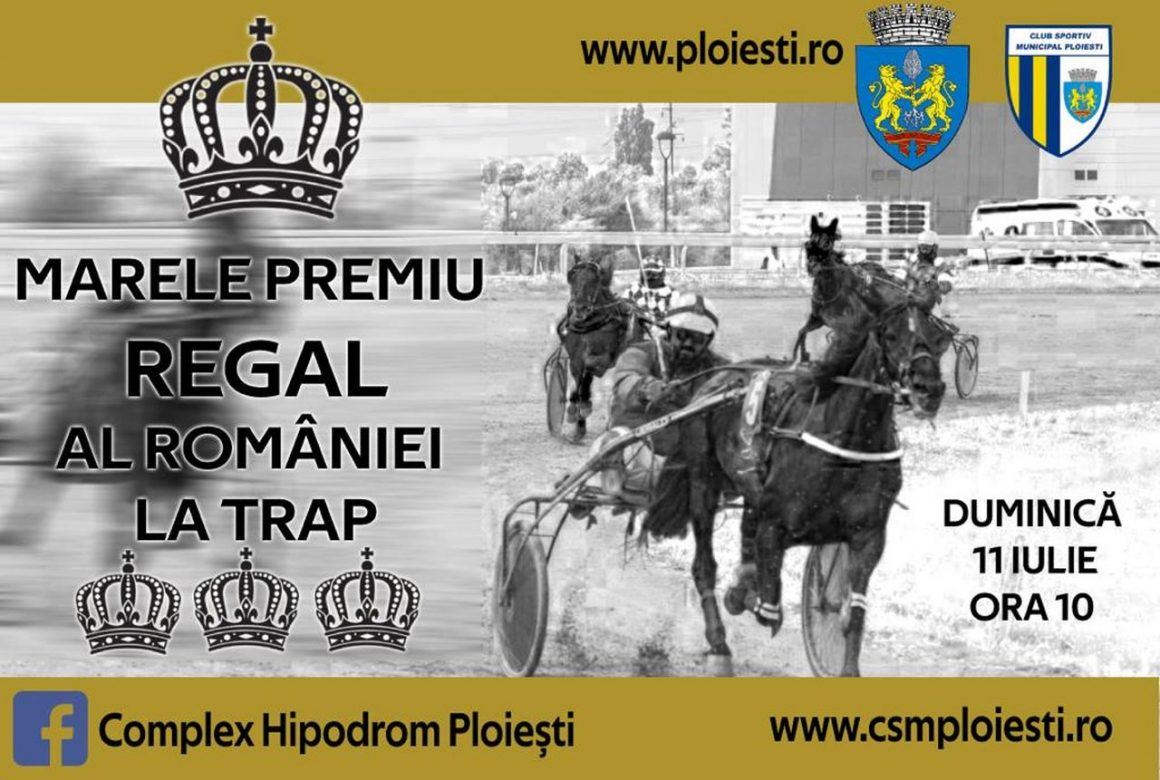 Hipodromul Ploieşti găzduieşte, duminică, Marele Premiul Regal al României la Trap!