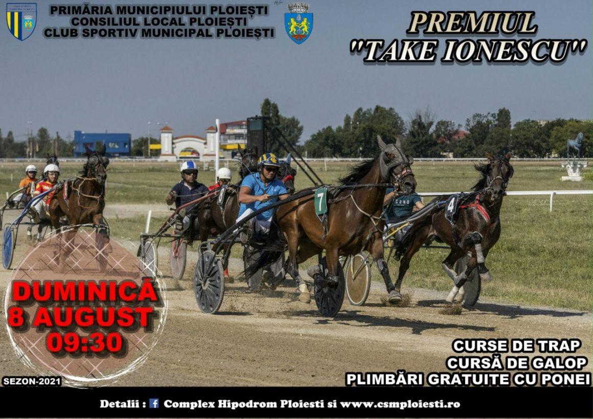 """Hipodromul Ploieşti: Premiul """"Take Ionescu"""", punctul de atracţie al reuniunii de duminică!"""